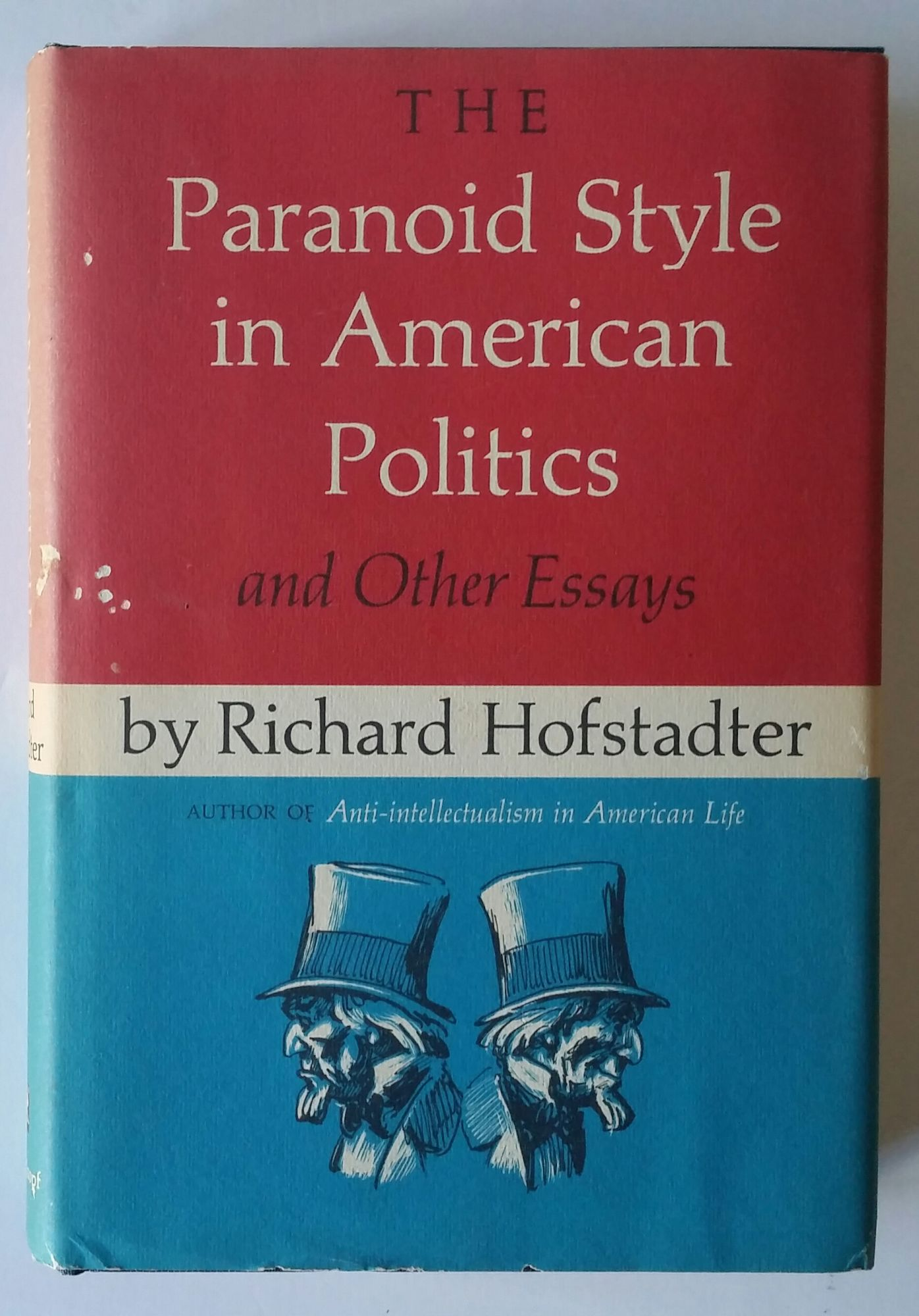 the paranoid style in american politics and other essays the