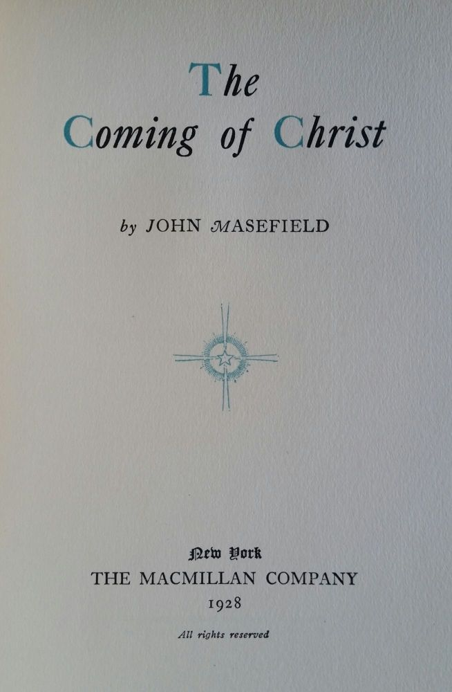 The Coming of Christ. John Masefield.