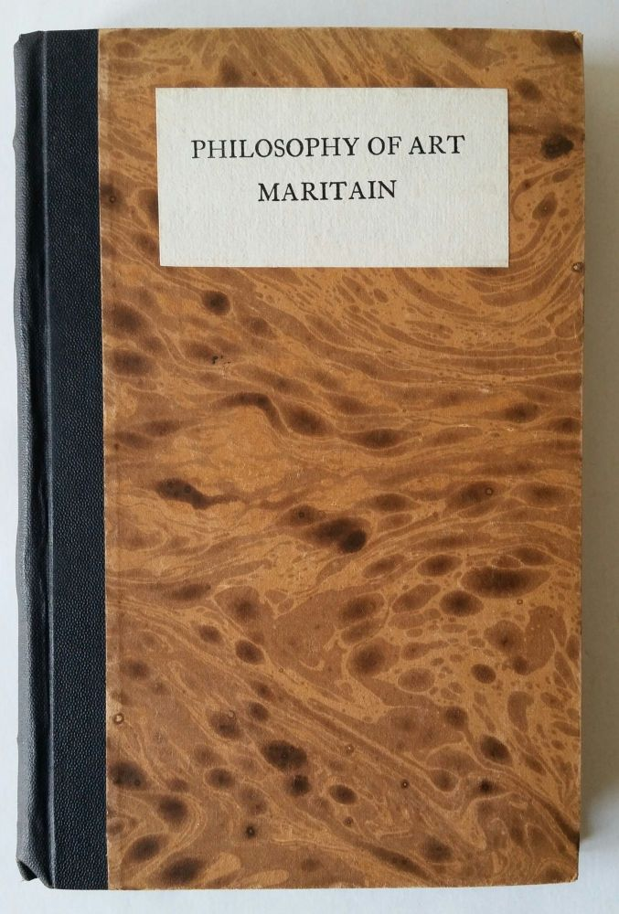 The Philosophy of Art; Being 'Art and Scholastique' by Jacques Maritain. Eric Gill, Jacques Maritain.