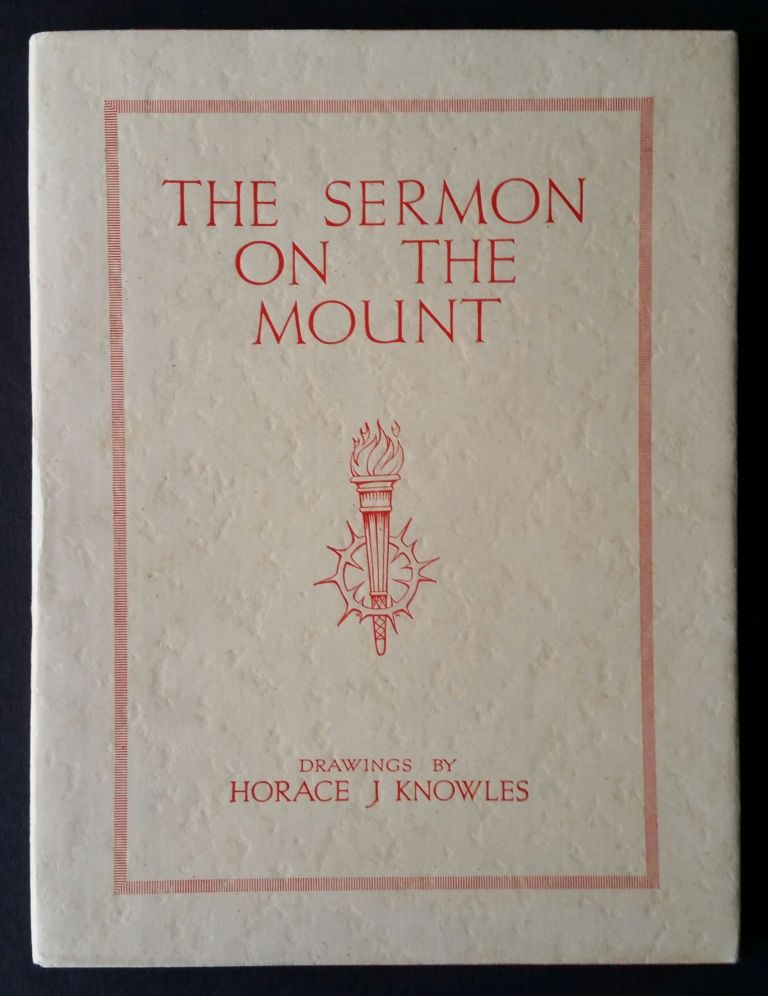 The Sermon on the Mount; Drawings by Horace Knowles. Horace J. Knowles.
