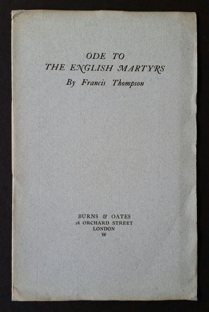 Ode to the English Martyrs. Francis Thompson.