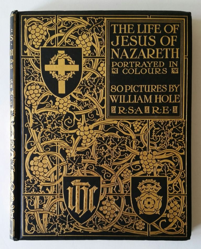 The Life of Jesus of Nazareth; Eighty Pictures by William Hole. William Hole.