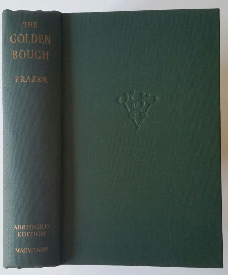 The Golden Bough; A Study in Magic and Religion. James George Frazer.