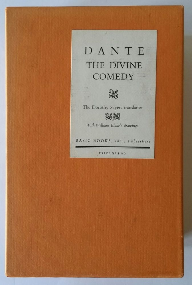 The Divine Comedy; Translated by Dorothy L. Sayers; Illustrated with a Selection of William Blake's Drawings. Dante, Dorothy Sayers.