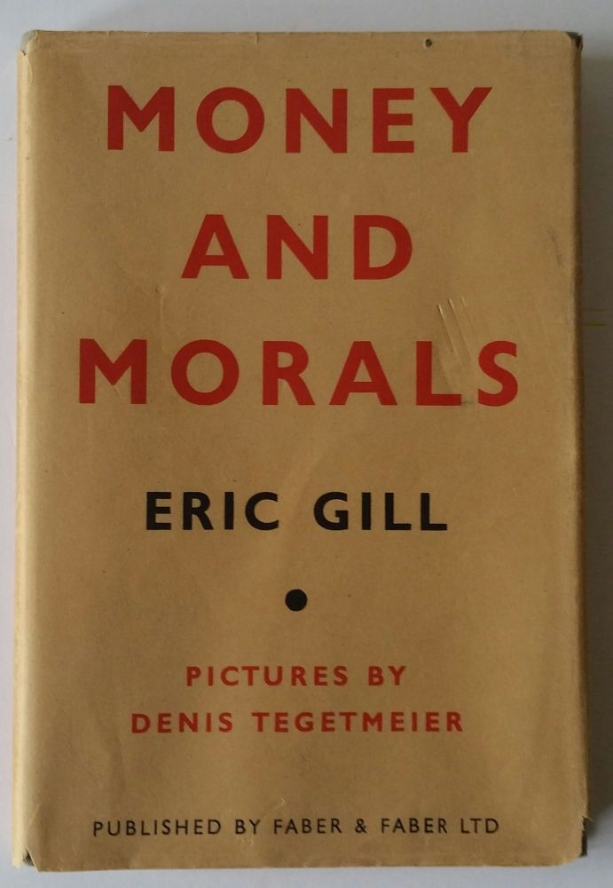 money and morals eric gill second edition