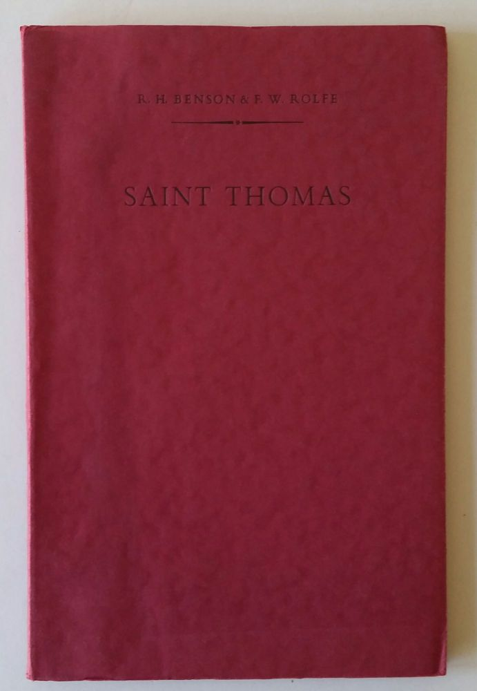 Saint Thomas. Robert Hugh Benson, Frederick William Rolfe.