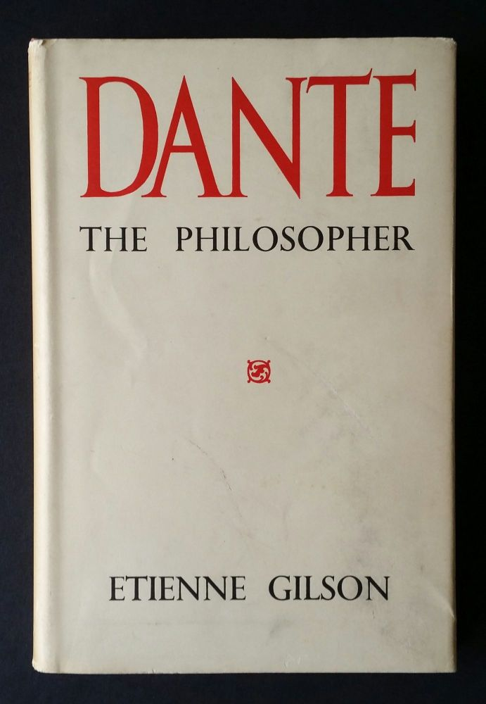 Dante the Philosopher. Etienne Gilson.