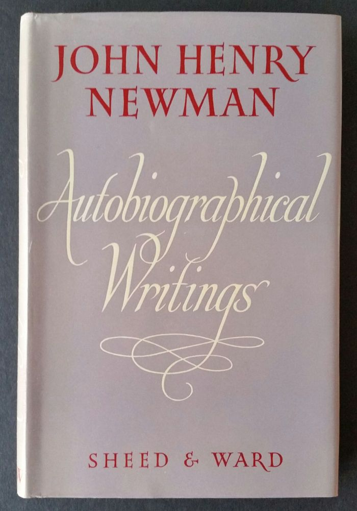 John Henry Newman - Autobiographical Writings. Newman, Henry Tristam.