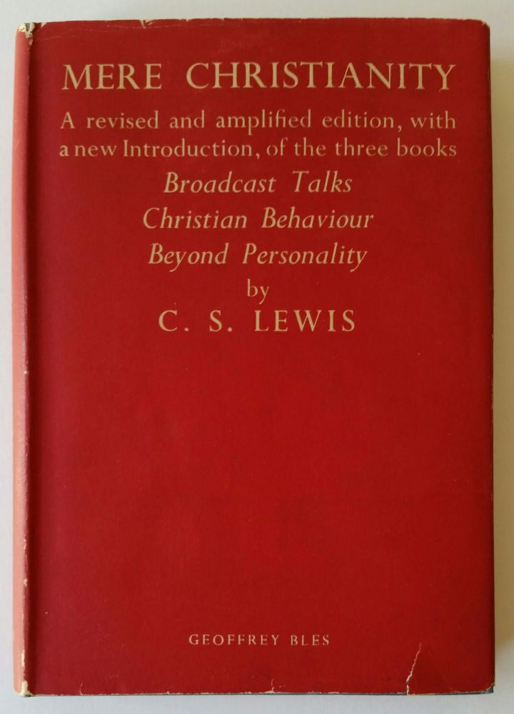Mere Christianity. C. S. Lewis.