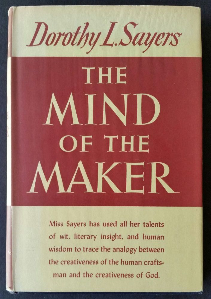 The Mind of the Maker. Dorothy L. Sayers.
