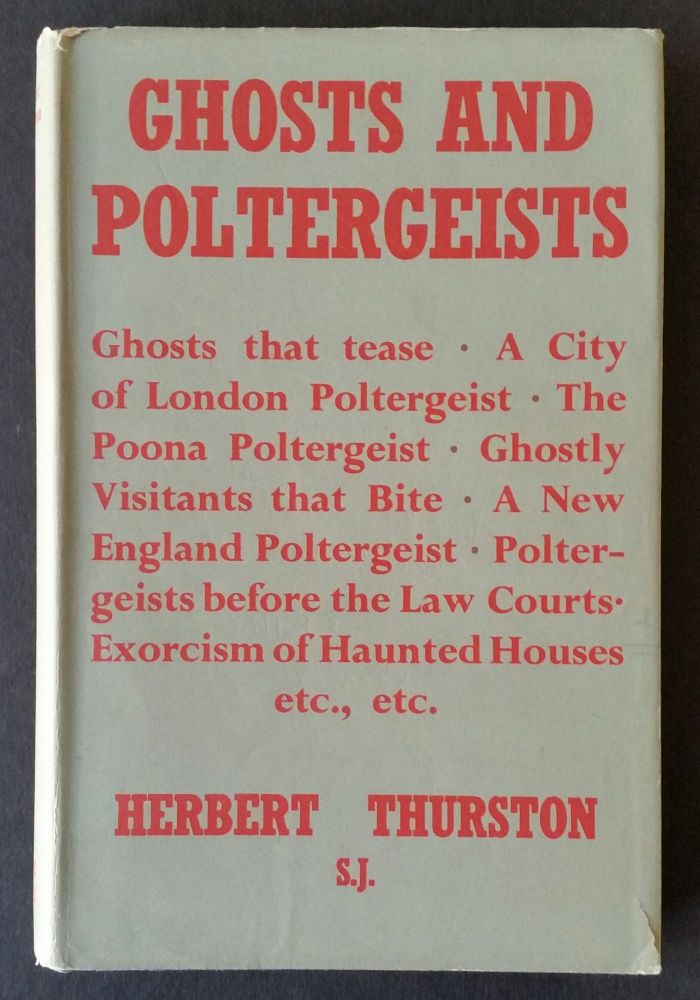 Ghosts and Poltergeists; Edited by J.H. Crehan, S.J. Herbert Thurston.