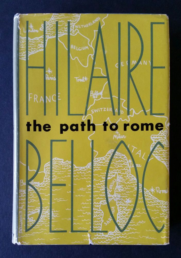 The Path to Rome. Hilaire Belloc.