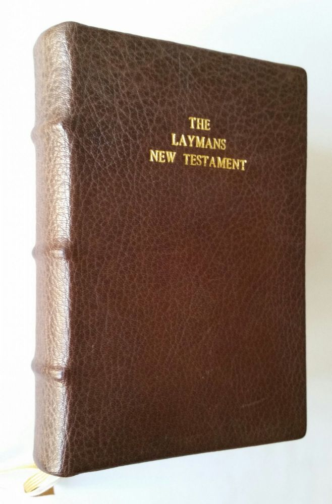 The Layman's New Testament; Being the Rheims Text as First Revised by Bishop Challoner. Bible, Hugh Pope.