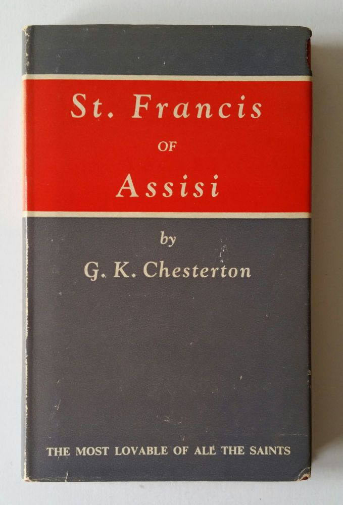St. Francis of Assisi. G. K. Chesterton.