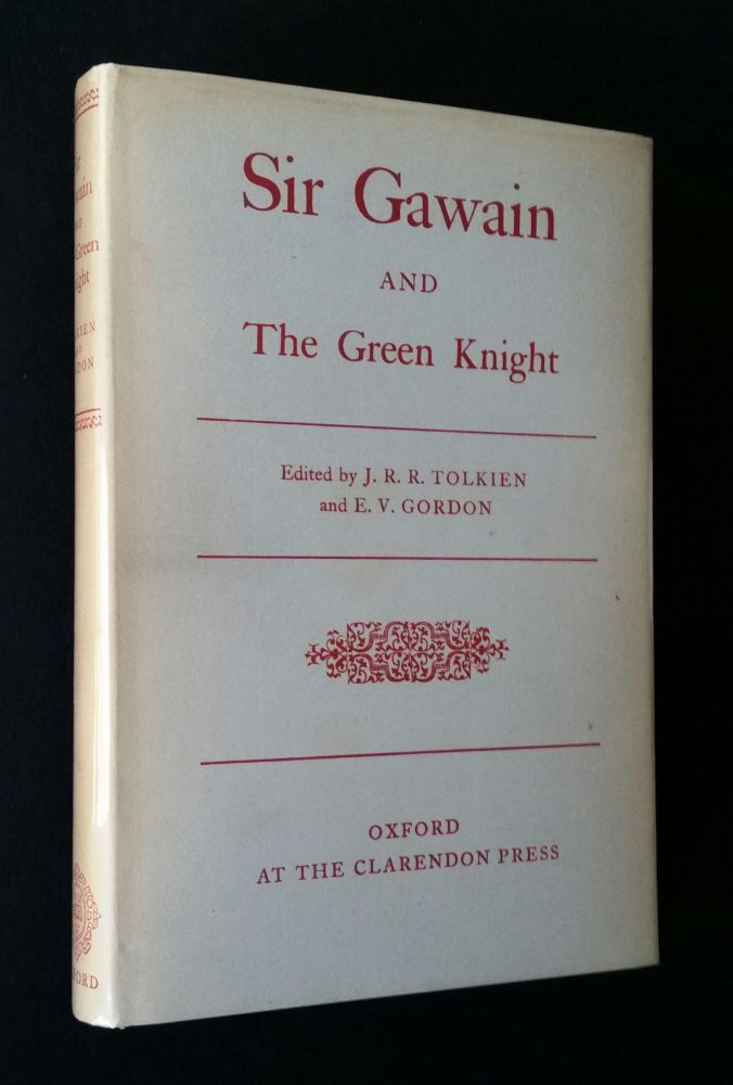 Sir Gawain and the Green Knight. J. R. R. Tolkien, E. V. Gordon.