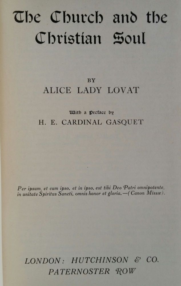 The Church and the Christian Soul. Alice Lady Lovat.