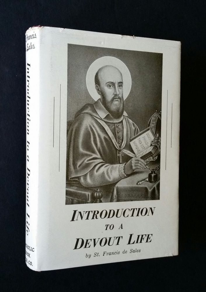 Introduction to a Devout Life. Francis de Sales.