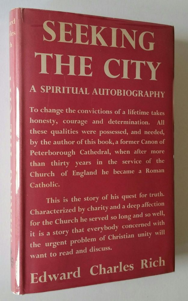 Seeking the City; A Spiritual Autobiography. Charles Edward Rich.