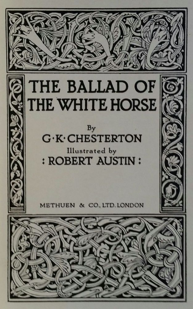 The Ballad of the White Horse. G. K. Chesterton.