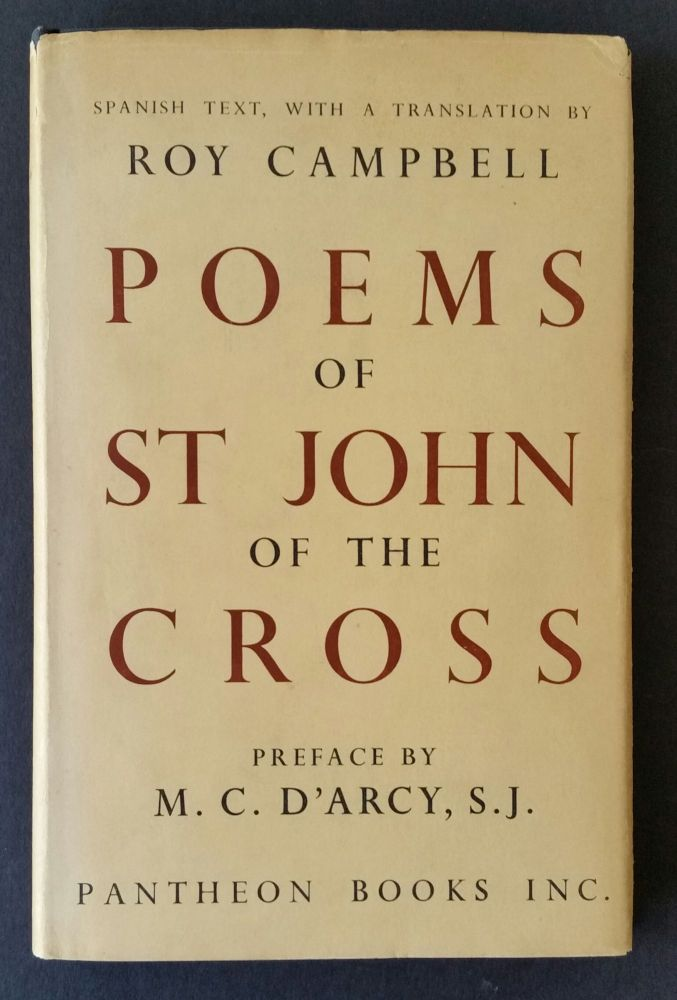 The Poems of St John of the Cross; The Spanish text with a translation by Roy Campbell. Roy Campbell.