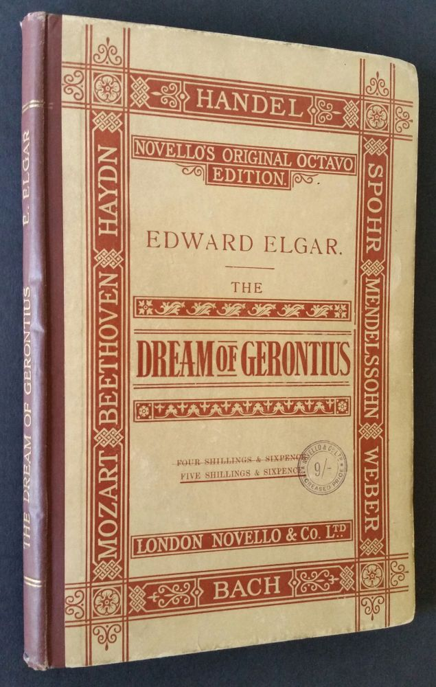 The Dream of Gerontius by Cardinal Newman; Set to Music for Mezzo-Soprano, Tenor, and Bass Soli, Chorus and Orchestra. Newman, composer Edward Elgar.