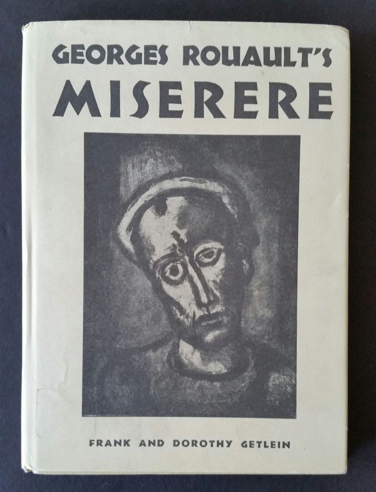 Georges Rouault's Miserere. Rouault, Frank, Dorothy Getlein.