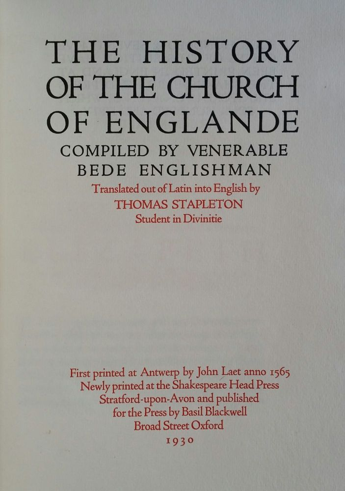 The History of the Church of Englande; Compiled by Venerable Bede Englishman. Bede, Thomas Stapleton.