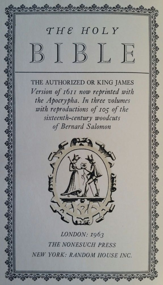 The Holy Bible; The King James Version of 1611. Nonesuch Press, Francis Meynell.