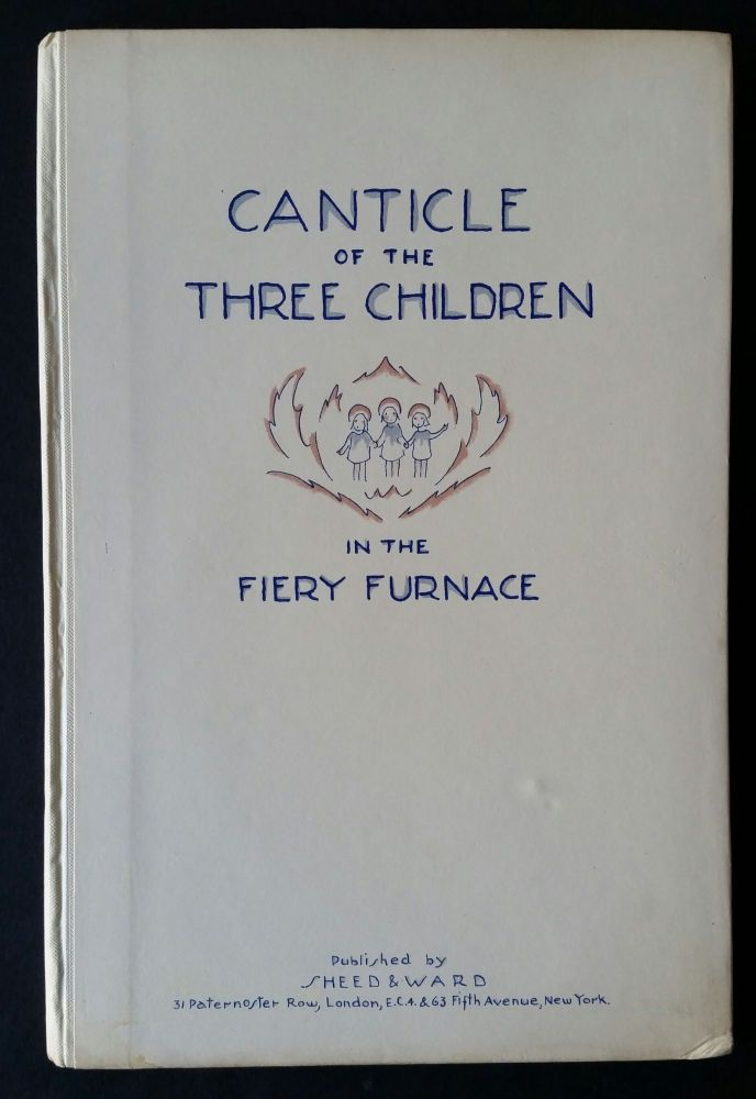 Canticle of the Three Children in the Fiery Furnace. Gregorian Chant, Frances W. Delehanty.