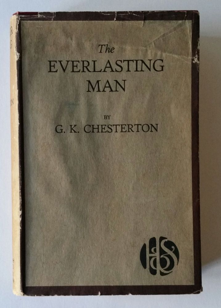 The Everlasting Man. G. K. Chesterton.