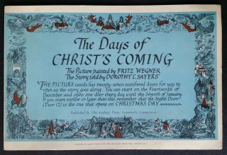 The Days of Christ's Coming; The Picture painted by Fritz Wegner - The Story told by Dorothy L....