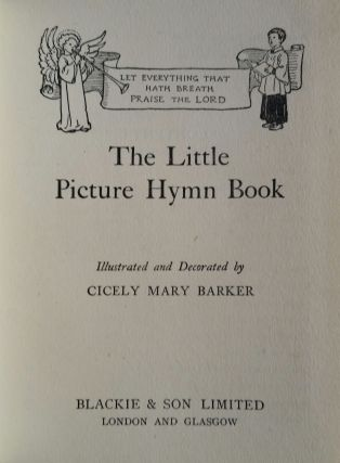 The Little Picture Hymn Book; Illustrated and Decorated by Cicely Mary Barker