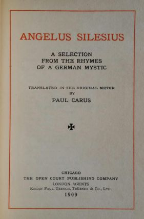 Angelus Silesius; A Selection from the Rhymes of a German Mystic