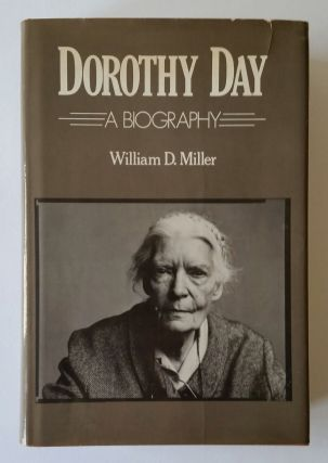 Dorothy Day; A Biography