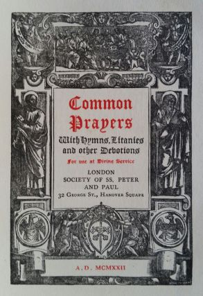 Common Prayers; With Hymns, Litanies and Other Devotions for Use at Divine Service