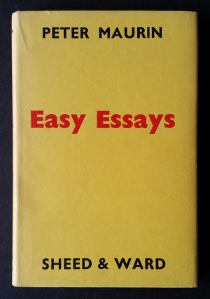 Easy Essays. Ade Bethune, Peter Maurin