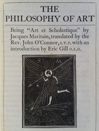 The Philosophy of Art; Being 'Art and Scholastique' by Jacques Maritain