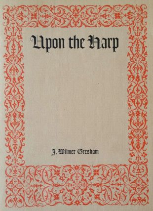 Upon the Harp; An Octave of Hymns and Spiritual Songs