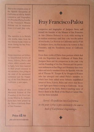 The Founding of the California Missions; Under the Spiritual Guidance of the Venerable Padre Junípero Serra