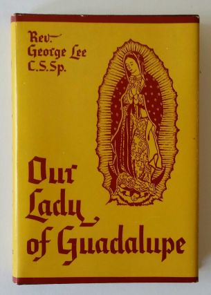 Our Lady of Guadalupe; Patroness of the Americas