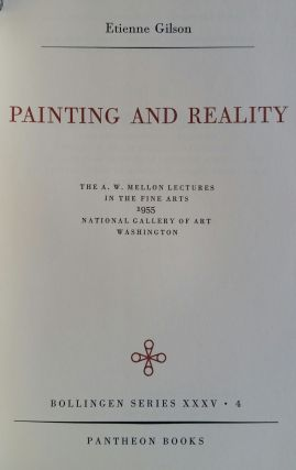 Painting and Reality; The A. W. Mellon Lectures in the Fine Arts