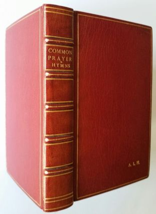 The Book of Common Prayer; According to the Use of the Protestant Episcopal Church in the United States of America