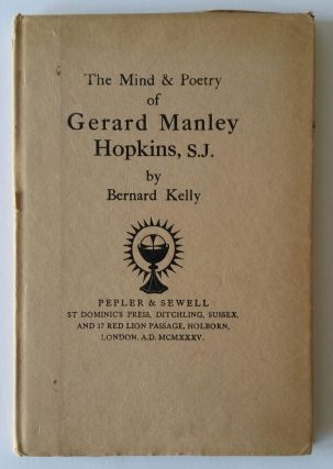 The Mind & Poetry of Gerard Manley Hopkins, S. J. Bernard Kelly.