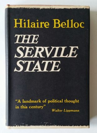 The Servile State. Hilaire Belloc