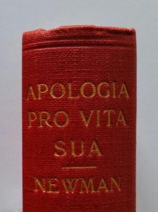 Apologia Pro Vita Sua; The Two Versions of 1864 and 1865