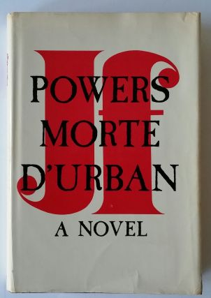 Morte D'Urban. J. F. Powers