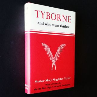 Tyborne; And Who Went Thither in the Days of Queen Elizabeth
