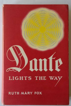 Dante Lights the Way. Ruth Mary Fox