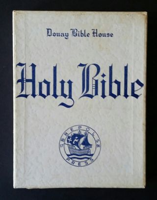 The Holy Bible; Douay Version, Translated from the Latin Vulgate