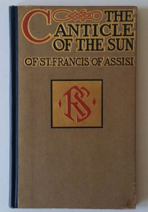 The Canticle of the Sun. St. Francis of Assisi.